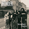 Thunder, Wonder Days