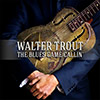 Walter Trout - The Blues Came Calling
